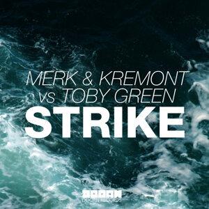 Merk & Kremont vs. Toby Green