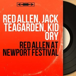 Red Allen, Jack Teagarden, Kid Ory 歌手頭像