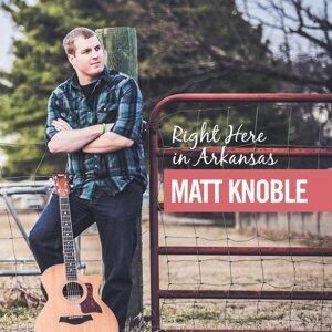 Matt Knoble 歌手頭像