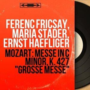 Ferenc Fricsay, Maria Stader, Ernst Haefliger 歌手頭像