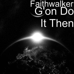 Faithwalker 歌手頭像