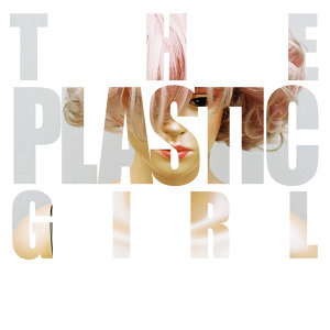 The Plastic Girl