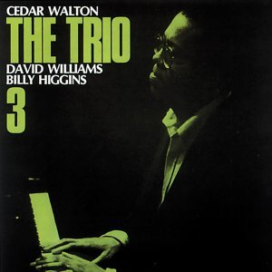 Cedar Walton, David Williams, Billy Higgins