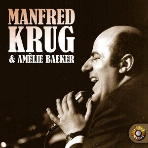 Manfred Krung|Amélie Baeker 歌手頭像