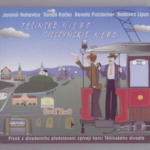 Jaromír Nohavica, Tomáš Kočko, Renata Putzlacher, Radovan Lipus