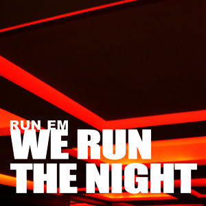 Run Em 歌手頭像