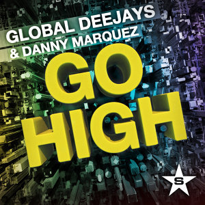 Global Deejays & Danny Marquez