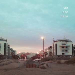 We Are Here 歌手頭像