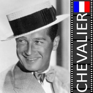 Maurice Chevalier (墨利斯‧雪彿萊)