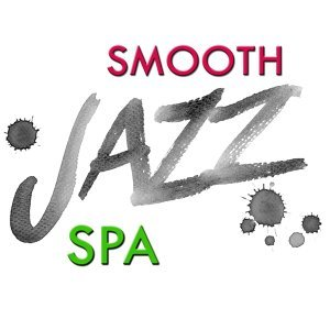 Smooth Jazz Entspannung Spa 歌手頭像