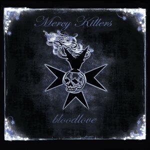 Mercy Killers