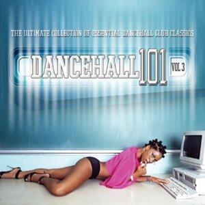 Dancehall 101 Vol. 3 歌手頭像