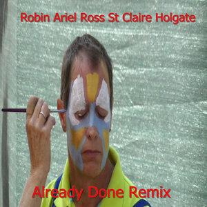 Robin Ariel Ross St Claire Holgate 歌手頭像