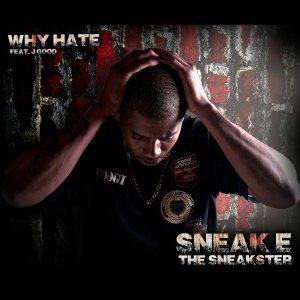 Sneak E the Sneakster 歌手頭像