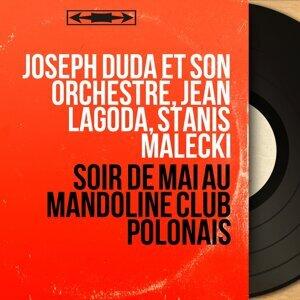 Joseph Duda et son orchestre, Jean Lagoda, Stanis Malecki 歌手頭像