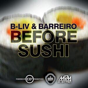 B-Liv, Alyosha Barreiro