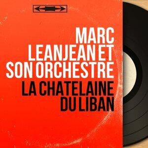 Marc Leanjean et son orchestre 歌手頭像