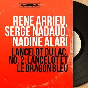 René Arrieu, Serge Nadaud, Nadine Alari 歌手頭像