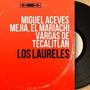 Miguel Aceves Mejía, El Mariachi Vargas de Tecalitlan 歌手頭像