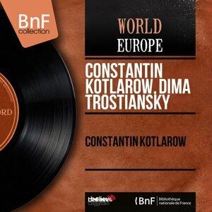 Constantin Kotlarow, Dima Trostiansky 歌手頭像