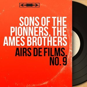 Sons of the Pionners, The Ames Brothers 歌手頭像
