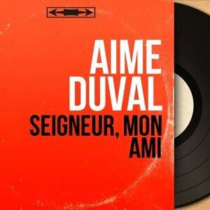 Aimé Duval 歌手頭像