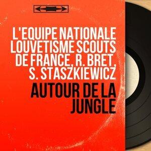 L'équipe nationale louvetisme scouts de France, R. Bret, S. Staszkiewicz 歌手頭像