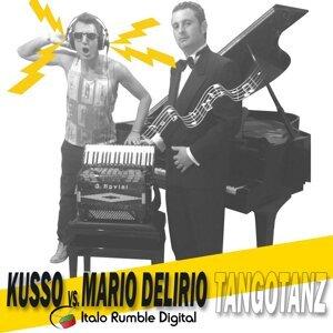Kusso, Mario Delirio 歌手頭像