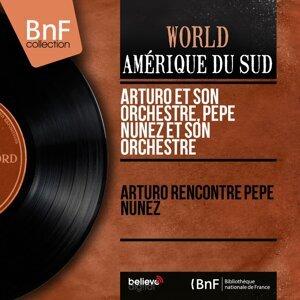 Arturo et son orchestre, Pepe Nuñez et son orchestre 歌手頭像