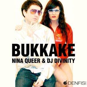 Nina Queer, Dj Divinity