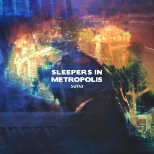Sleepers In Metropolis 歌手頭像