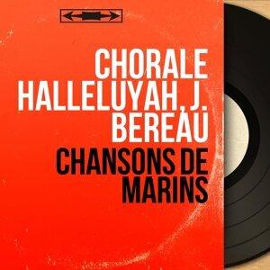 Chorale Halleluyah, J. Bereau 歌手頭像