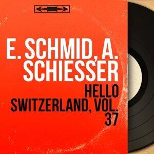E. Schmid, A. Schiesser 歌手頭像