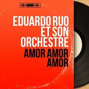 Eduardo Ruo et son orchestre 歌手頭像