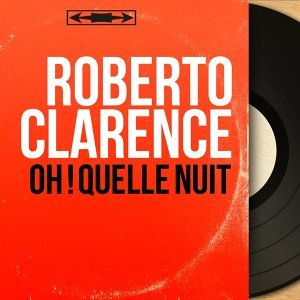 Roberto Clarence 歌手頭像