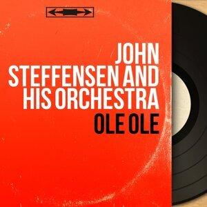 John Steffensen and His Orchestra 歌手頭像