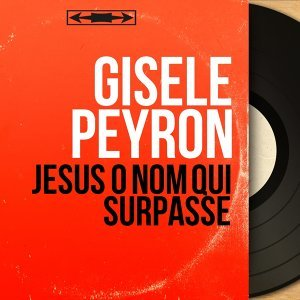 Gisèle Peyron 歌手頭像