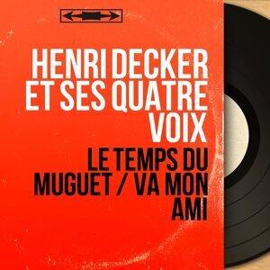 Henri Decker et ses quatre voix 歌手頭像