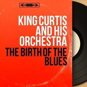 King Curtis and His Orchestra 歌手頭像