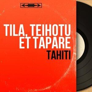 Tila, Teihotu et Tapare 歌手頭像