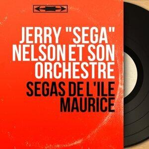 """Jerry """"Sega"""" Nelson et son orchestre 歌手頭像"""