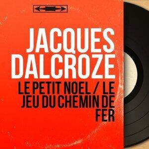 Jacques Dalcroze 歌手頭像