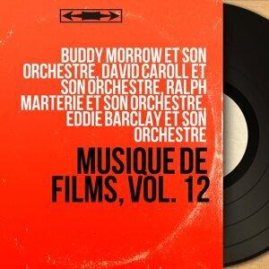 Buddy Morrow et son orchestre, David Caroll et son orchestre, Ralph Marterie et son orchestre, Eddie Barclay et son orchestre 歌手頭像