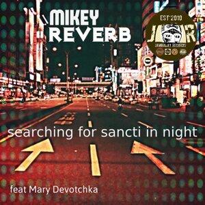 Mikey Reverb 歌手頭像