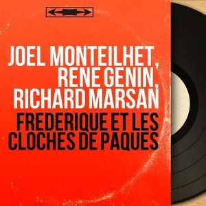 Joël Monteilhet, René Genin, Richard Marsan 歌手頭像