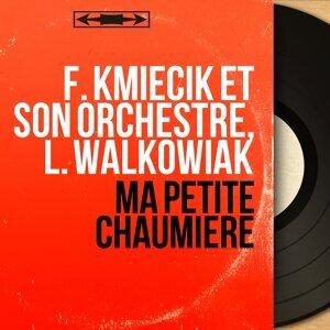 F. Kmiecik et son orchestre, L. Walkowiak 歌手頭像