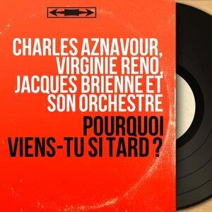 Charles Aznavour, Virginie Réno, Jacques Brienne et son orchestre 歌手頭像
