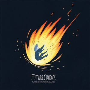 Future Crooks 歌手頭像