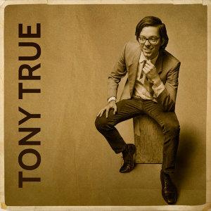 Tony True and the Tijuana Tres