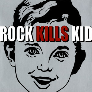 Rock Kills Kid